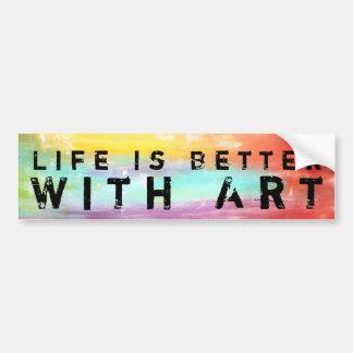 生命は芸術とよりよいです バンパーステッカー