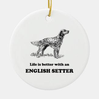 生命は英国セッターとよりよいです セラミックオーナメント