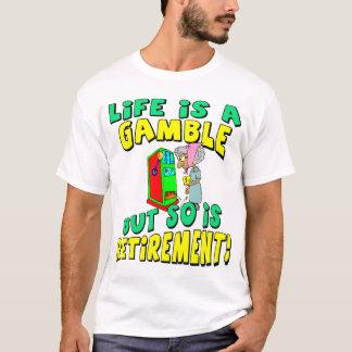 生命は賭け(4)です Tシャツ