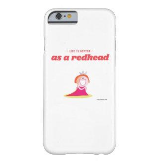 生命は赤毛としてよりよいです BARELY THERE iPhone 6 ケース