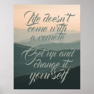 生命は遠隔変更とそれをあなた自身来ません ポスター