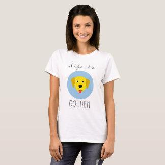 生命は金ゴールデン・リトリーバーの女性のTシャツです Tシャツ