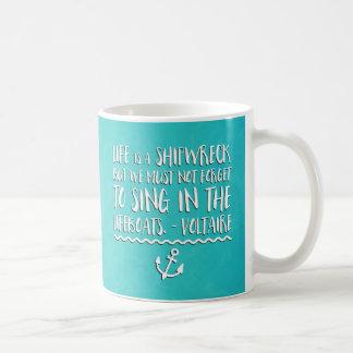 生命は難破の引用文です コーヒーマグカップ