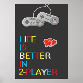 生命は2人のプレーヤーポスターでよりよいです ポスター