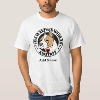 生命は(犬)スタッフォードテリアの名前とよりよいです Tシャツ