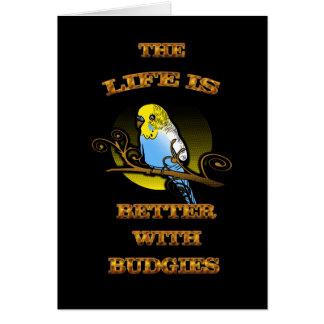 生命はBudgieとよりよいです カード