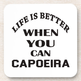 生命はCapoeiraできるときよりよいです コースター