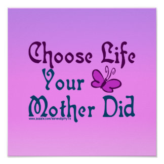 生命、あなたの母を選んで下さい! ポスター