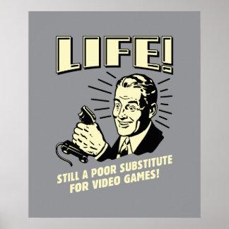 生命: ビデオゲームのための悪いSubsitute ポスター