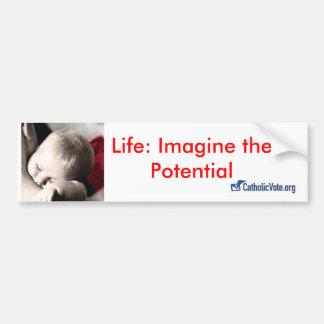 生命: 潜在性を想像して下さい バンパーステッカー