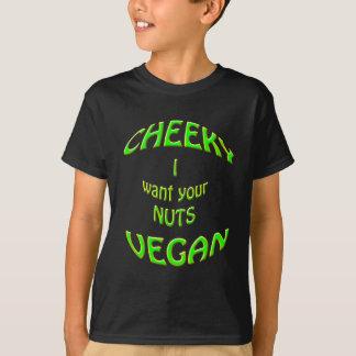 生意気なビーガン私はあなたのナットがほしいと思います Tシャツ