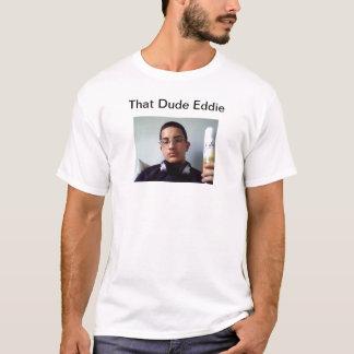 男のエディーのそのTシャツ Tシャツ
