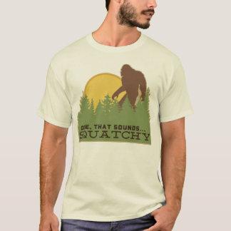 男は…それSquatchyを鳴ります Tシャツ
