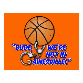 """""""男、私達はGainesvilleにありません! """" ポストカード"""