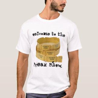 異常なショーへの歓迎 Tシャツ
