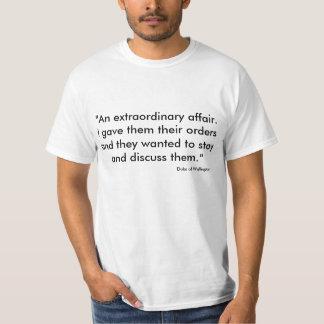 """""""異常な出来事。 私はそれらにordを…与えました tシャツ"""