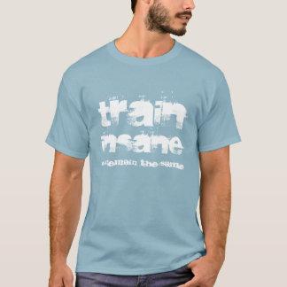 """""""異常訓練しますか、または同じ""""体育館のTシャツに残して下さい Tシャツ"""
