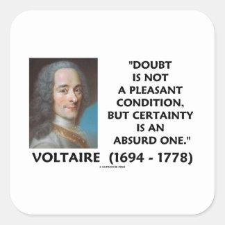 疑いの気持が良くない状態の確実性Voltaire スクエアシール