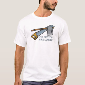病気は好みます製材を切りました Tシャツ