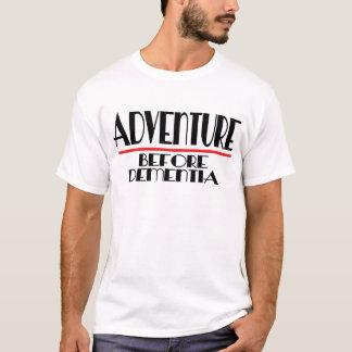 痴呆の前の冒険 Tシャツ