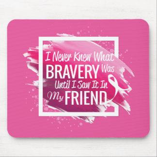 癌を持つ勇敢な友人のための勇気付けられるの単語 マウスパッド