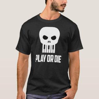白いタイプと遊びますか、または死んで下さい Tシャツ