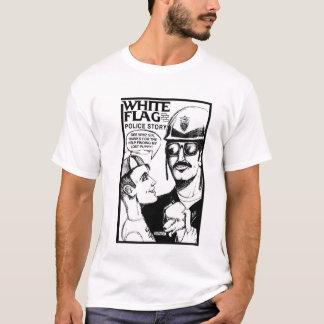 白旗の警察の物語 Tシャツ