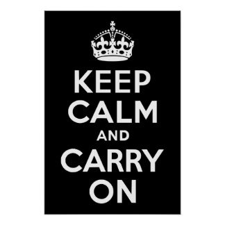 白黒Keep Calm and Carry On ポスター