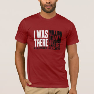 """百万匹のドルの四つ組""""私はそこにいました"""" Tシャツ"""