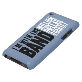 """百万匹のドルの四つ組""""私はバンドとあります"""" Case-Mate iPod TOUCH ケース"""