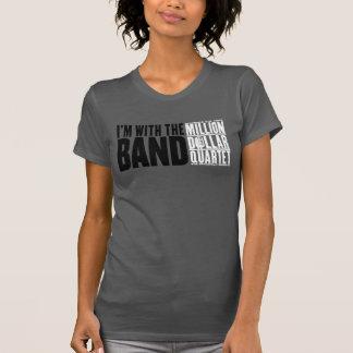 """百万匹のドルの四つ組""""私はバンドとあります"""" Tシャツ"""