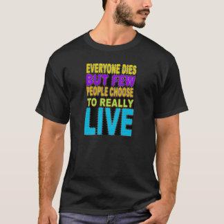 皆は死にます Tシャツ