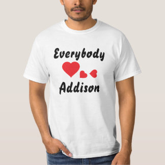 皆はAddisonを愛します Tシャツ