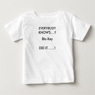 皆KNOW'S….か。、Bla鍵は、それを.......しました! ベビーTシャツ