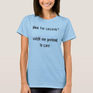 皮肉な人々のため Tシャツ