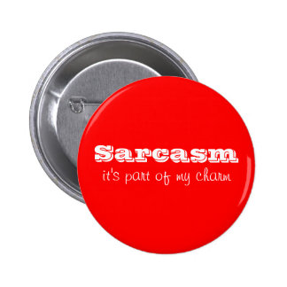 皮肉は私のチャームボタンの部品です 5.7CM 丸型バッジ