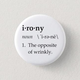 皮肉定義Wrinklyの反対 3.2cm 丸型バッジ