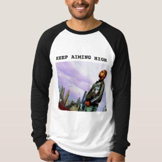 目標を高く持つことを保って下さい Tシャツ