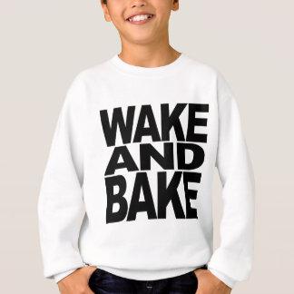 目覚めさせ、焼いて下さい スウェットシャツ