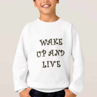 目覚め、住んで下さい スウェットシャツ