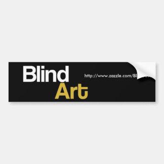 盲目の芸術のバンパーステッカー バンパーステッカー