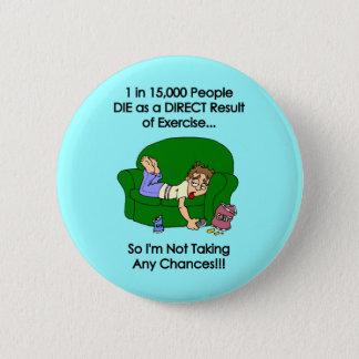 「直接結果… 「はように15,000人に付き1つ死にます 缶バッジ