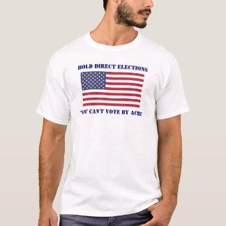 直接選挙を行なって下さい Tシャツ