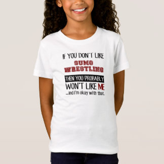 相撲レスリングのカッコいいを好まなければ Tシャツ