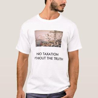 真実のない課税無し Tシャツ