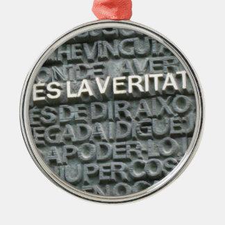 真実は何ですか。 - Que ESのla Vertatか。 メタルオーナメント