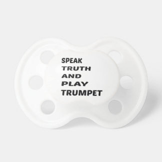 真実を話し、トランペットを演奏して下さい おしゃぶり