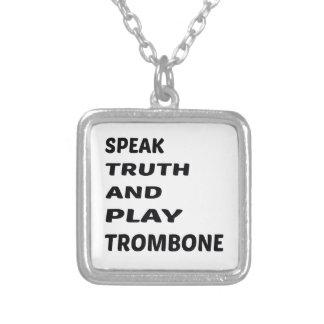 真実を話し、トロンボーンを遊んで下さい シルバープレートネックレス