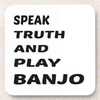 真実を話し、バンジョーを演奏して下さい コースター