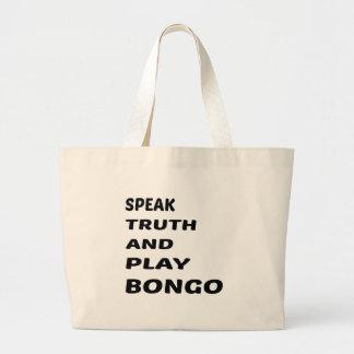 真実を話し、ボンゴを遊んで下さい ラージトートバッグ